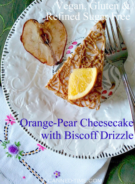 Orange Pear Cheesecake w/ Biscoff Drizzle- No Bake Vegan, Gluten & Refined Sugar Free from Canned-Time.com